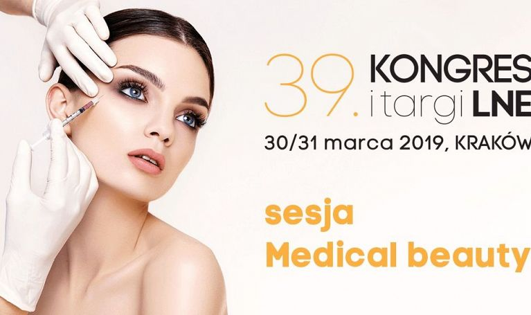 Medical beauty – sesja specjalna 39. Kongresu i Targów LNE
